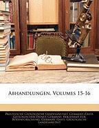 Abhandlungen, Volumes 15-16 - Landesanstalt, Preussische Geologische