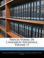 Procs-Verbal de L'Assemble Nationale, Volume 17