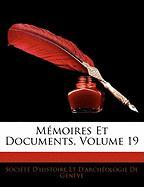 Mmoires Et Documents, Volume 19