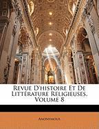 Revue D'Histoire Et de Littrature Religieuses, Volume 8 - Anonymous