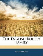 The English Bodley Family - Anonymous