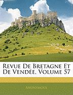 Revue de Bretagne Et de Vende, Volume 57 - Anonymous