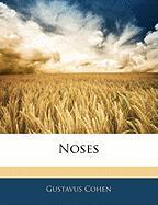 Noses - Cohen, Gustavus