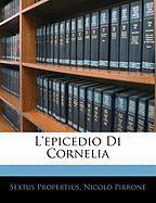 L'Epicedio Di Cornelia - Propertius, Sextus; Pirrone, Nicol