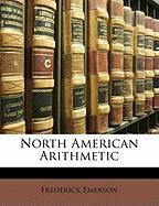 North American Arithmetic - Emerson, Frederick