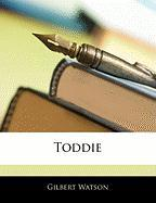 Toddie - Watson, Gilbert