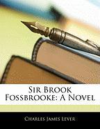 Sir Brook Fossbrooke - Lever, Charles James