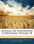 Annales de Philosophie Chrtienne, Volume 78 - Bonnetty, Augustin; Denis, Charles; Laberthonnire, R. P.