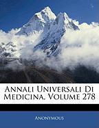 Annali Universali Di Medicina, Volume 278 - Anonymous