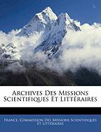 Archives Des Missions Scientifiques Et Littraires