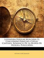 Literatura Popular Murciana: El Cancionero Panocho. Coplas, Cantares, Romances de La Huerta de Murola, Publicados - Almagro, Antonio Lopes