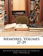 Mmoires, Volumes 27-29