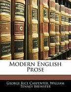Modern English Prose - Carpenter, George Rice; Brewster, William Tenney