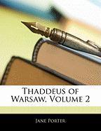 Thaddeus of Warsaw, Volume 2 - Porter, Jane