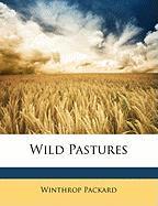 Wild Pastures - Packard, Winthrop
