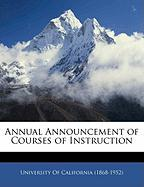 Annual Announcement of Courses of Instruction