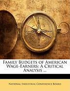 Family Budgets of American Wage-Earners: A Critical Analysis ...