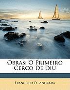Obras: O Primeiro Cerco de Diu - Andrada, Francisco D'
