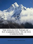 The Collected Poems of ... N.T. Carrington, Ed. by H.E. Carrington - Carrington, Nicholas Toms