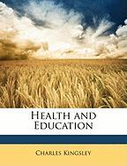 Health and Education - Kingsley, Charles