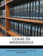 Cours de Minrologie - De Lapparent, Albert Auguste Cochon