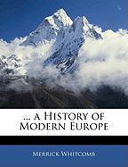 A History of Modern Europe - Whitcomb, Merrick
