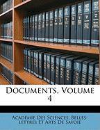 Documents, Volume 4