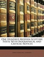 One Hundred Modern Scottish Poets: With Biographical and Critical Notices - Edwards, David Herschell
