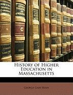 History of Higher Education in Massachusetts - Bush, George Gary