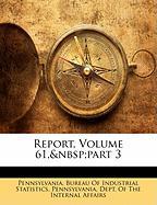 Report, Volume 61, Part 3