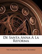 de Santa Anna La Reforma - Lvarez, Victoriano Salado