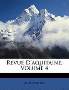 Revue D'Aquitaine, Volume 4 - Anonymous