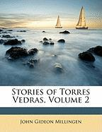Stories of Torres Vedras, Volume 2 - Millingen, John Gideon