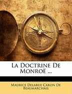 La Doctrine de Monro ... - De Beaumarchais, Maurice Delarue Caron
