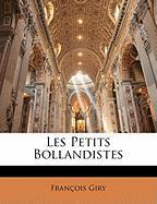 Les Petits Bollandistes - Giry, Franois