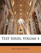 Text Series, Volume 4