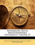 Polybiblion: Revue Bibliographique Universelle, Volume 21