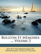 Bulletin Et Memoires ..., Volume 3