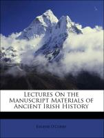 Lectures On the Manuscript Materials of Ancient Irish History - O'Curry, Eugene