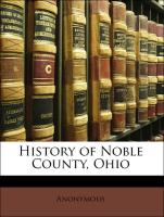 History of Noble County, Ohio - Anonymous