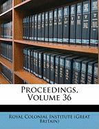 Proceedings, Volume 36