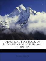 Practical Text-Book of Midwifery for Nurses and Students - Jardine, Robert
