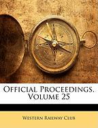 Official Proceedings, Volume 25