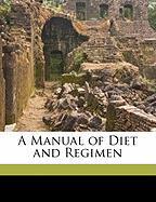 A Manual of Diet and Regimen - Dobell, Horace Benge