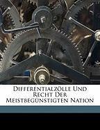 Differentialzlle Und Recht Der Meistbegnstigten Nation - Seyffardt, L. F.
