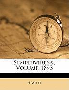 Sempervirens, Volume 1893 - Witte, H.
