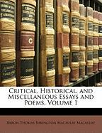 Critical, Historical, and Miscellaneous Essays and Poems, Volume 1 - Macaulay, Baron Thomas Babington Macaula