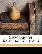 Geographen-Kalendar, Volume 5 - Schnith, Gebhard Wilhelm