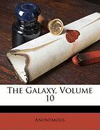 The Galaxy, Volume 10 - Anonymous