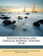 Boston Medical and Surgical Journal, Volumes 25-26